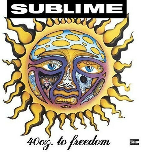 Sublime / 40oz To Freedom