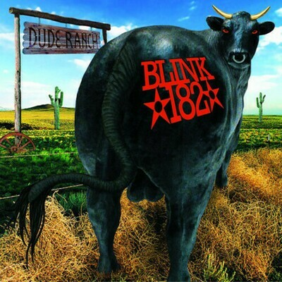 Blink 182 / Dude Ranch