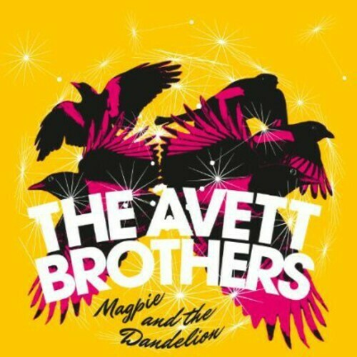 Avett Brothers/ Magpie