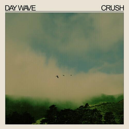 Day Wave / Crush