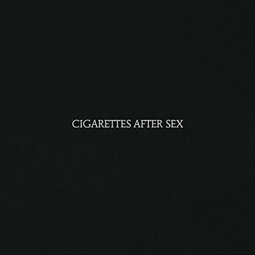 Cigarettes After Sex / Self Titled