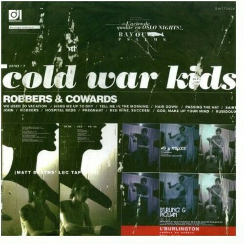 Cold War Kids/ Robbers & Cowards