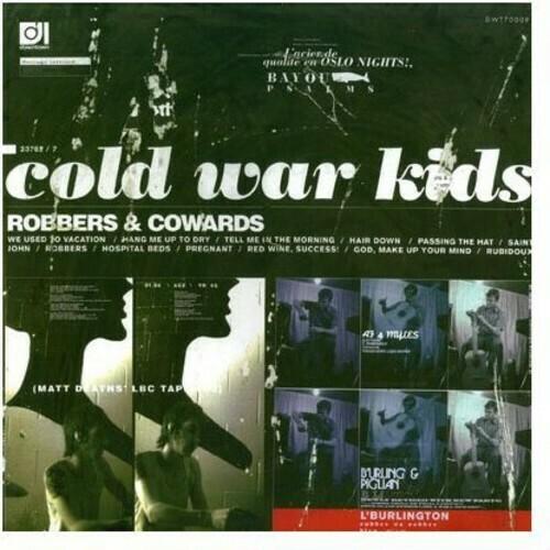 Cold War Kids/ Robbers & Cowards
