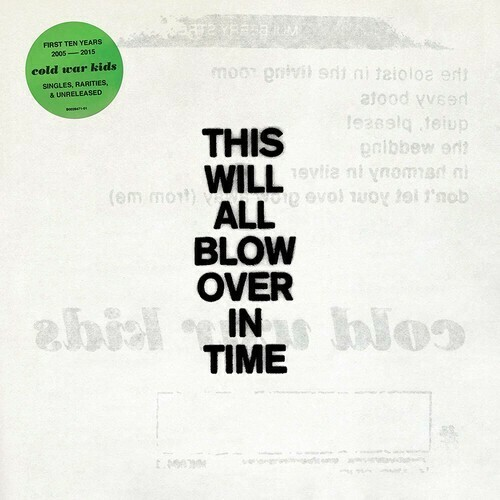 Cold War Kids / This Will All Blow Over In Time