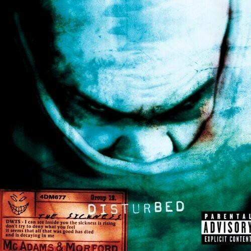 Disturbed / Sickness
