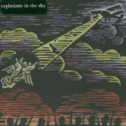Explosions in the Sky Those Who Tell