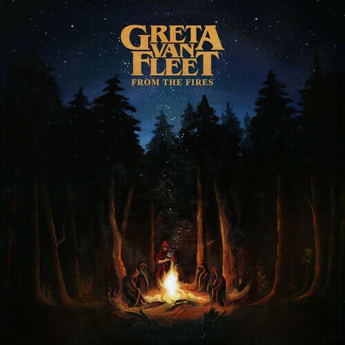 Greta Van Fleet / From The Fires