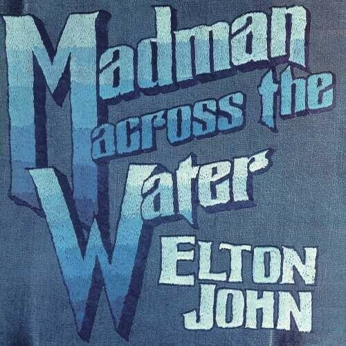 Elton John / Madman Across the Water Reissue