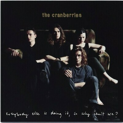 The Cranberries / Everybody Else