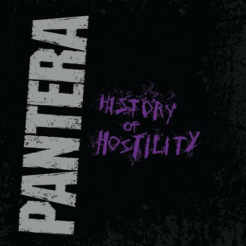 Pantera / History Of Hostility