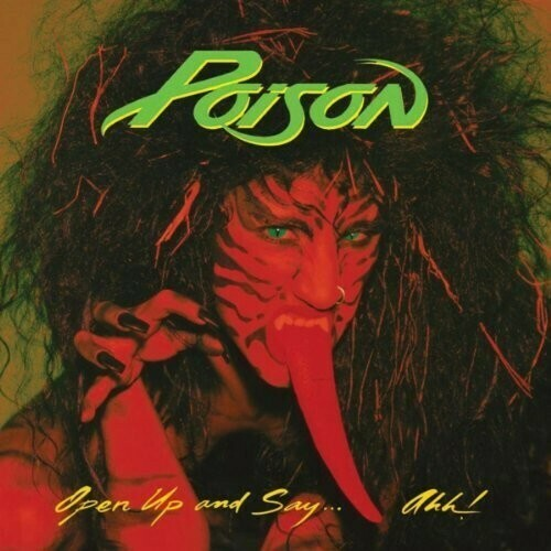 Poison / Open Up And Say