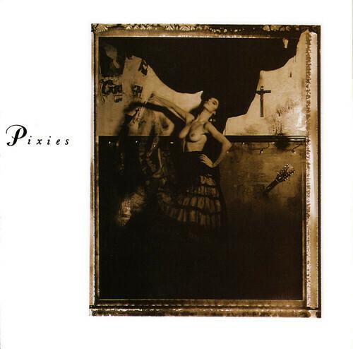 The Pixies / Surfer Rosa