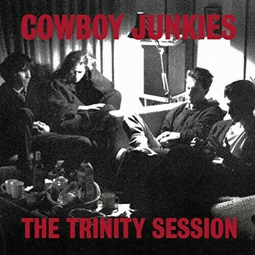 Cowboy Junkies / The Trinity Sessions