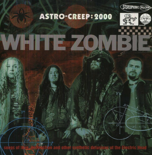 White Zombie / Astro-Creep:2000