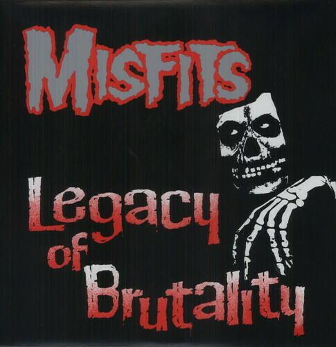 Misfits / Legacy Of Brutality