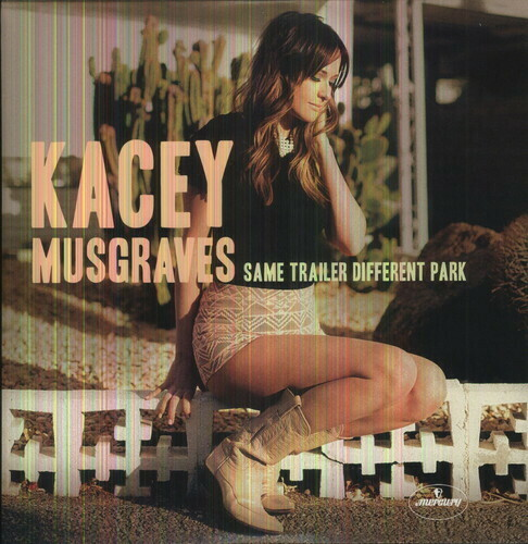 Kacey Musgraves / Same Trailer Different Park