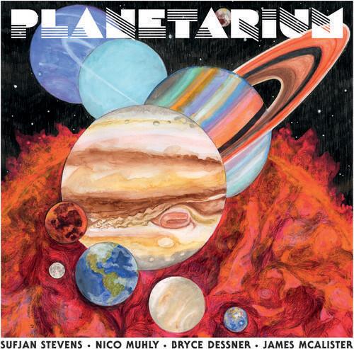 Planetarium/ Sufjan Stevens