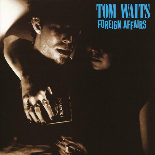 Tom Waits / Foreign Affairs