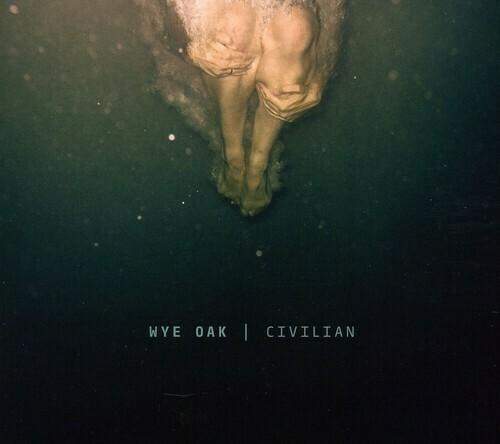 Wye Oak / Civilian