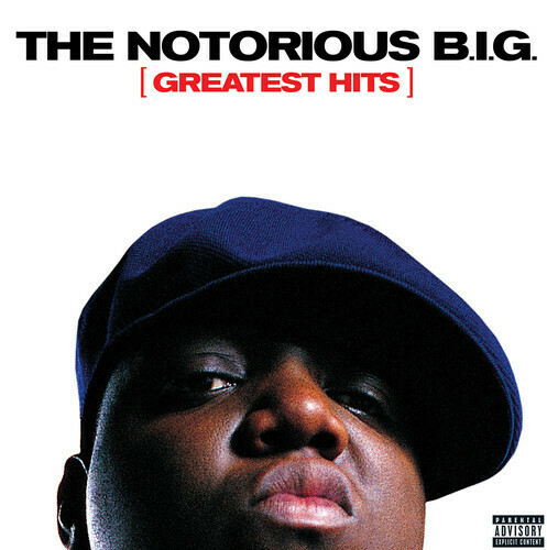 Notorious B.I. G. / Greatest Hits