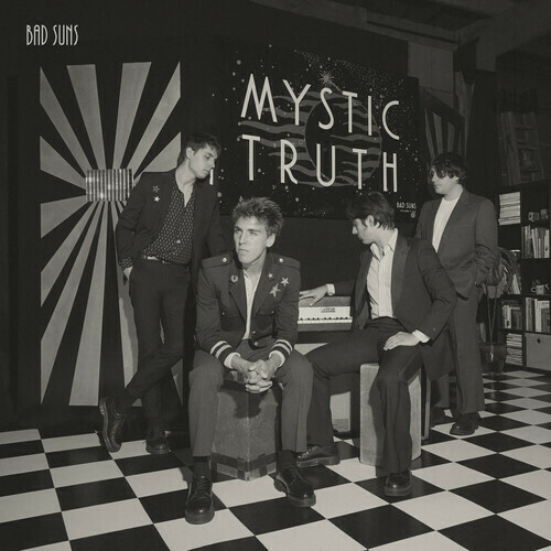 Bad Suns / Mystic Truth