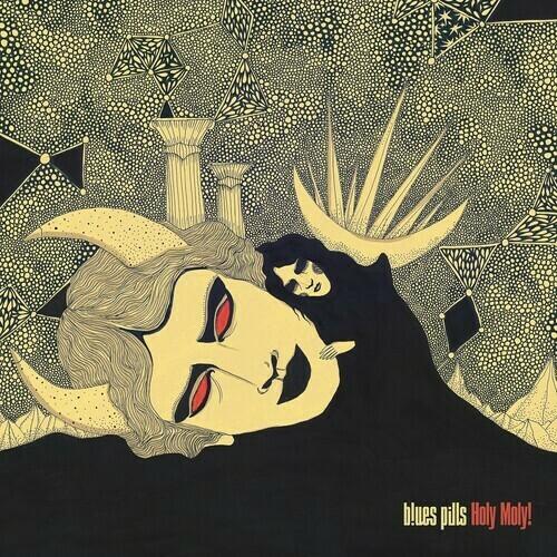 Blues Pills / Holy Moly!