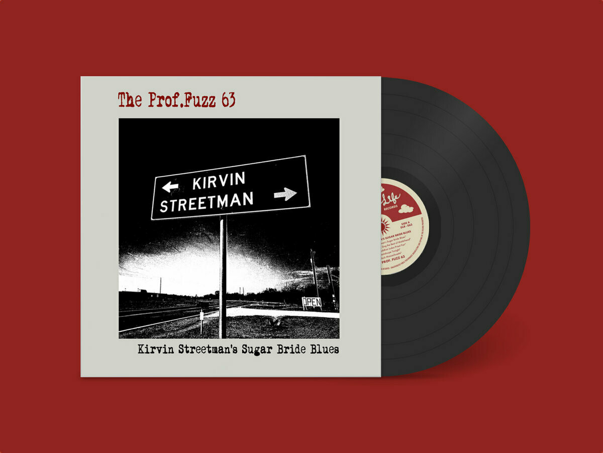 Professor Fuzz / Kirvin Streetman's Sugar Bride Blues