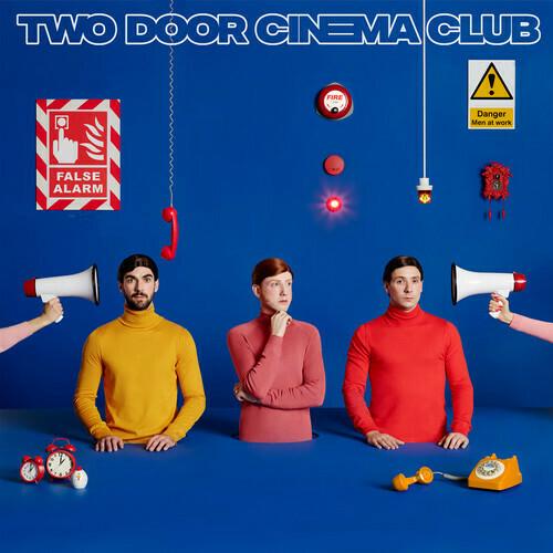 Two Door Cinema Club / False Alarm