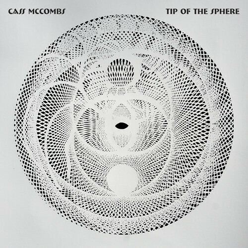 Cass McCombs / Tip Of The Sphere