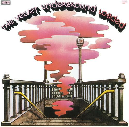 Velvet Underground / Loaded Re: Loaded