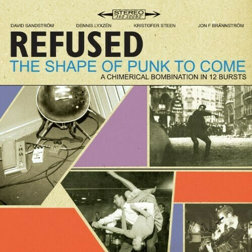 Refused / Shape Of Punk To Come