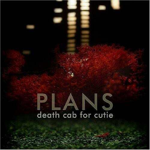 Death Cab For Cutie / Plans