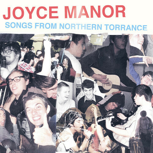 Joyce Manor / Songs From Northern Torrence