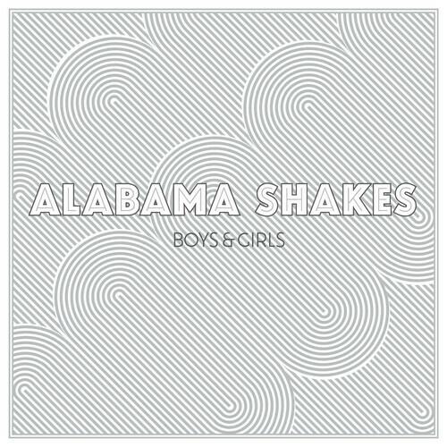 Alabama Shakes / Boys & Girls
