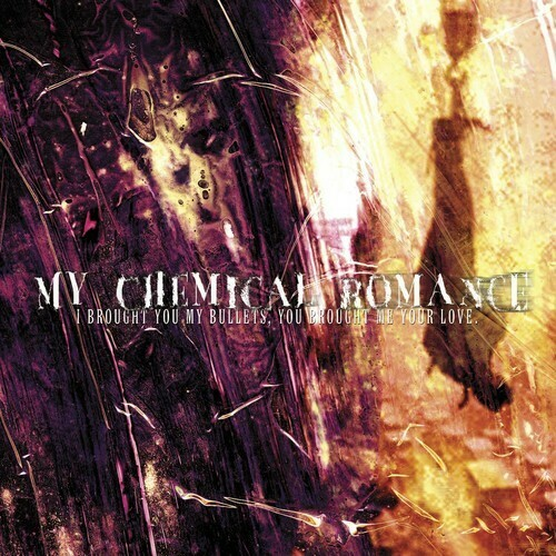 My Chemical Romance / I Brought You My Bullets