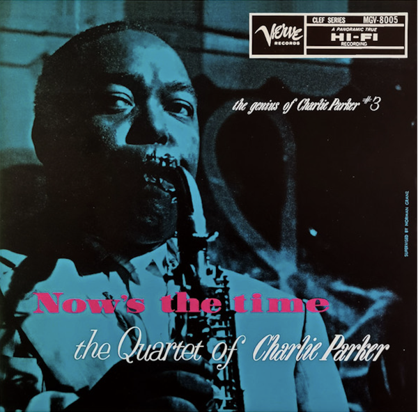 Charlie Parker / Now's The Time