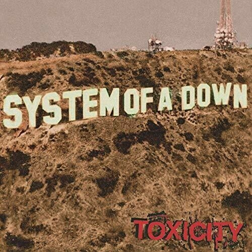 System Of A Down / Toxicity