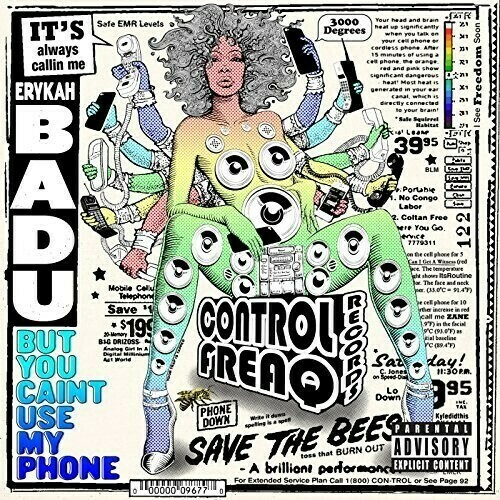 Erykah Badu / But You Can't Use My Phone