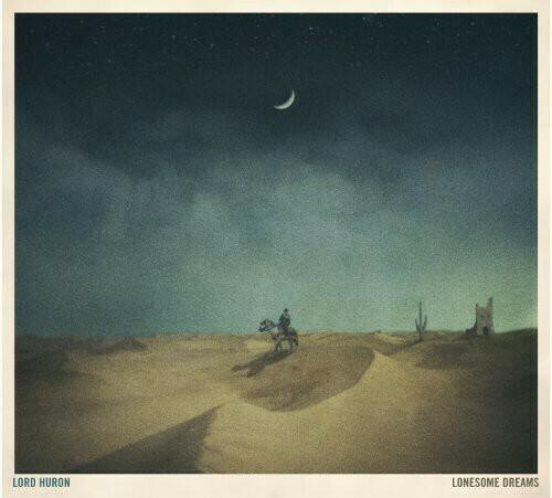 Lord Huron / Lonesome Dreams