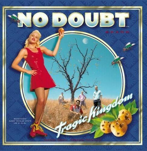 No Doubt / Tragic Kingdom