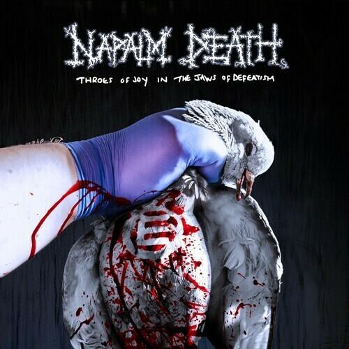 Napalm Death / Throes Of Joy