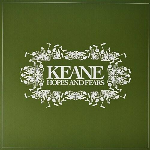 Keane / Hope And Fears