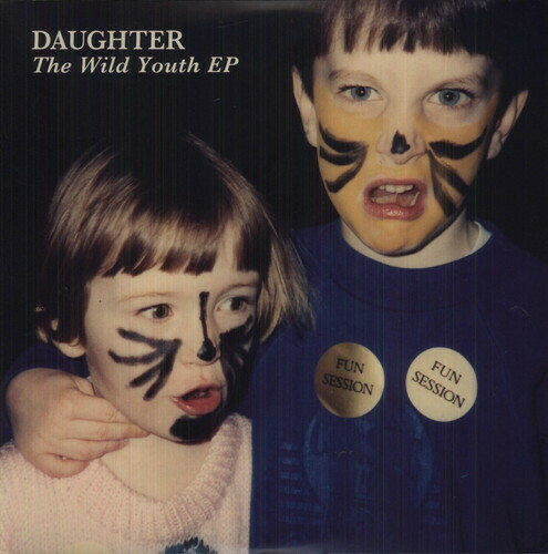 Daughter / Wild Youth