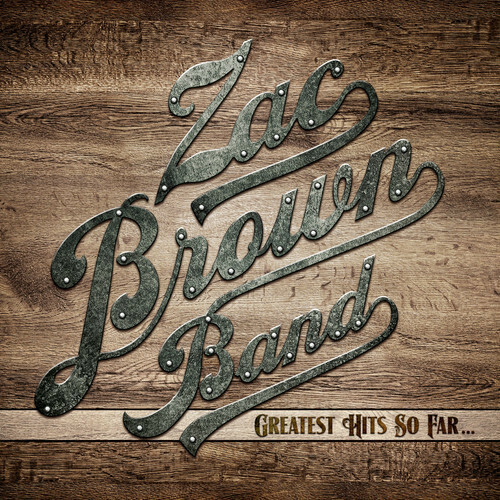Zac Brown / Greatest Hits