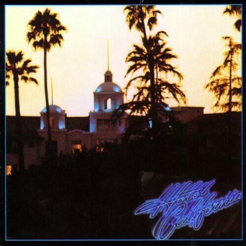 The Eagles / Hotel California Reissue