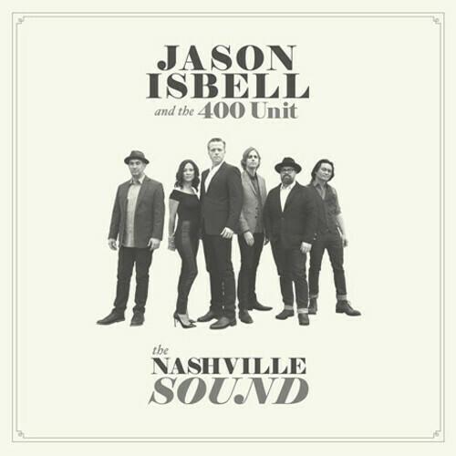 Jason Isbell / The Nashville Sound