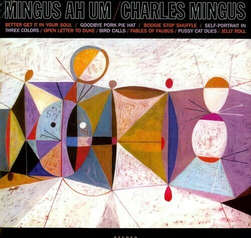 Charles Mingus / Mingus Ah Hum