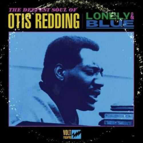 Otis Redding / Lonely + Blue