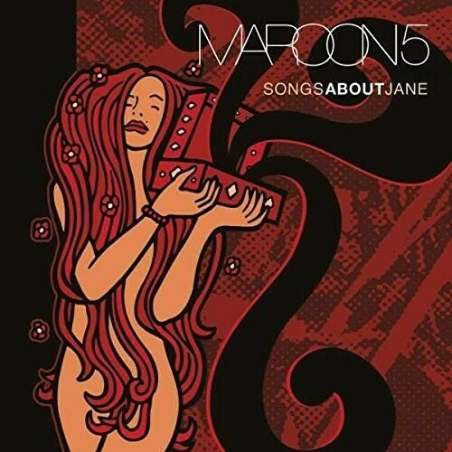 Maroon 5 / Songs About Jane