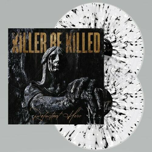 Killer Be Killed / Reluctant